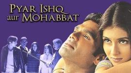 Pyar Ishq Aur Mohabbat
