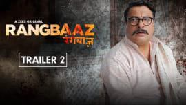 Watch Official Trailer of Rangbaaz Season 1 ZEE5 Originals