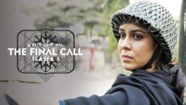 Watch Episode 1 of The Final Call Season 1 ZEE5 Originals Series