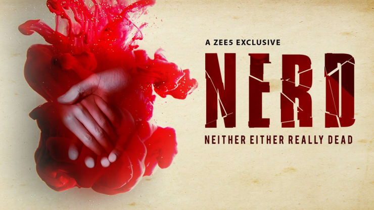 NERD – Neither Either Really Dead S01 2019 Web Series Hindi WebRip All Episodes 400mb 480p 1.4GB 720p
