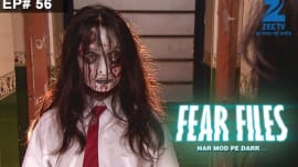 Watch Fear Files - Har Mod Pe Darr - 24 Oct, 2015 Full Episode